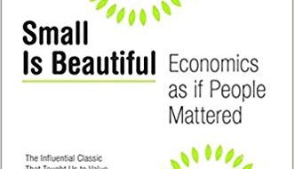 What inspires me – EF Schumacher, Small is Beautiful